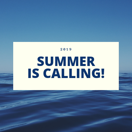 2019 summer is calling,!