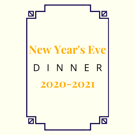 New Year's Eve Dinner 2020-2021